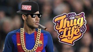 Neymar Jr - Best Thug Life Compilation Ever | HD