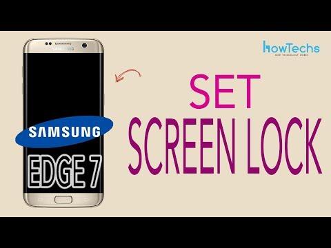 Samsung Galaxy Edge 7 - How to set Screen Lock Time