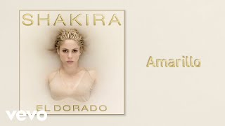 Shakira - Amarillo (Official Audio)