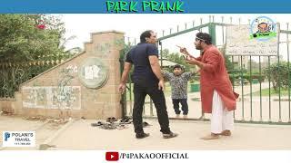 | Park Prank | By Nadir Ali & Rizwan In | P4 Pakao | 2018