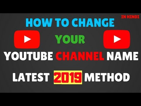 How to change YouTube Channel Name in Hindi - Latest 2018 Method - ✔
