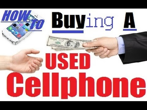Buying used cell phones on Craigslist, eBay + Amaz
