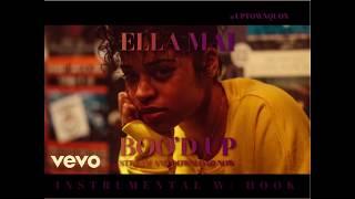 Ella Mai - Boo'd up [Instrumental W/ Hook]