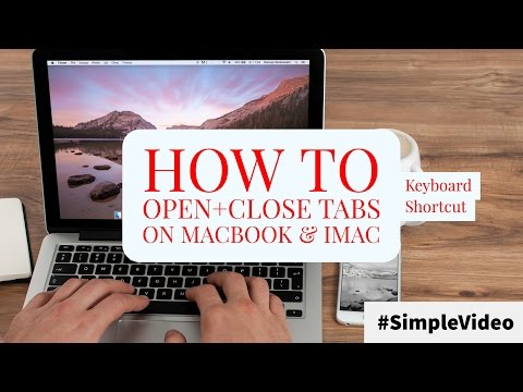  How to Open and Close Tabs on MacBook & iMac with Keyboard Shortcut -- #SimpleVideo