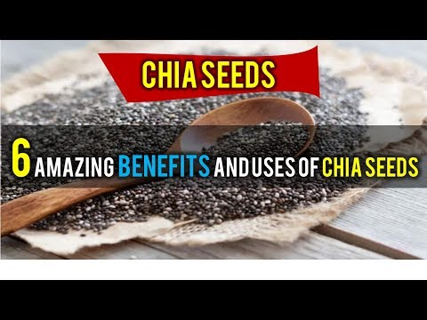 6 Amazing Health Benefits and Uses of Chia Seeds