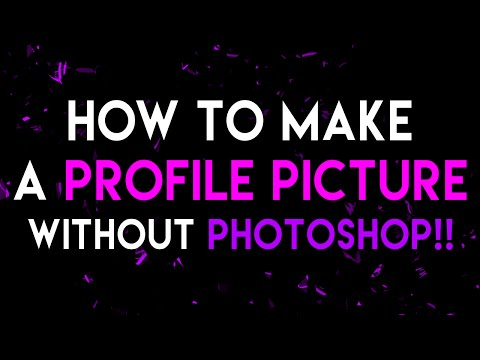 How To Make A Profile Picture On YouTube WITHOUT Photoshop! (2016)