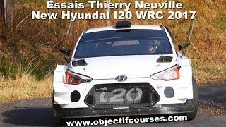 essais thierry neuville 2017 Hyundai I20 WRC 2017