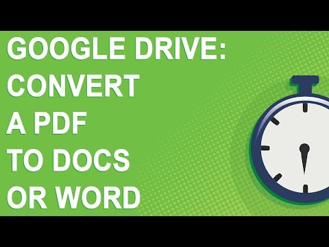 Google Drive: Convert a PDF to Docs or Word