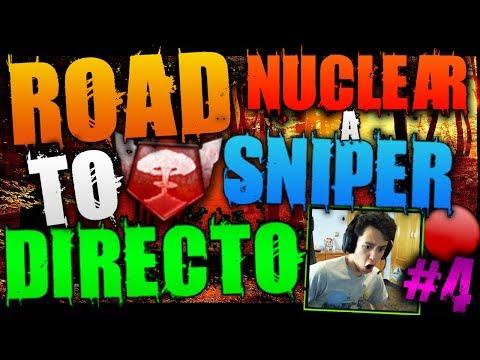 ROAD TO NUCLEAR A SNIPER!! #4 - EN DIRECTO!! | TheGrefg