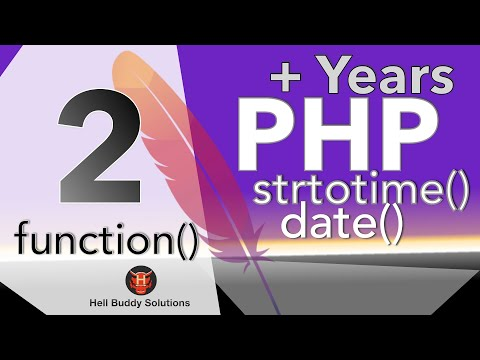 PHP Add Year Part 2 - function arguments - date() strotime() ucwords()