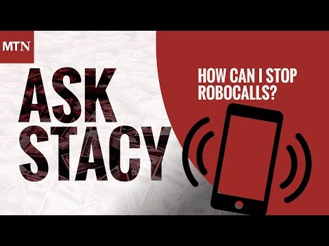 How Can I Stop These Robocalls?