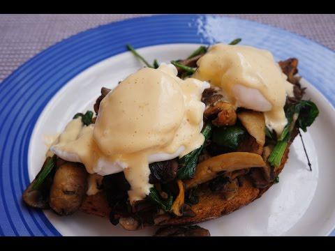 Mushroom & Spinach Eggs Benedict Recipe w/ Easy Sauce- Video 3