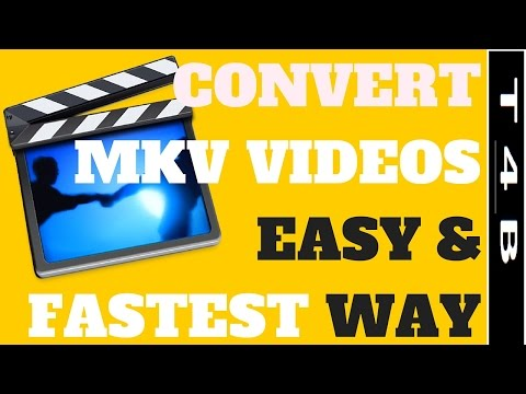 How to Convert MKV to MP4  easy and fastest way without loosing quality of video