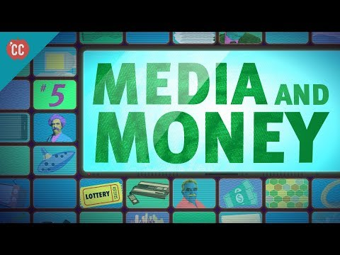 Media & Money: Crash Course Media Literacy #5