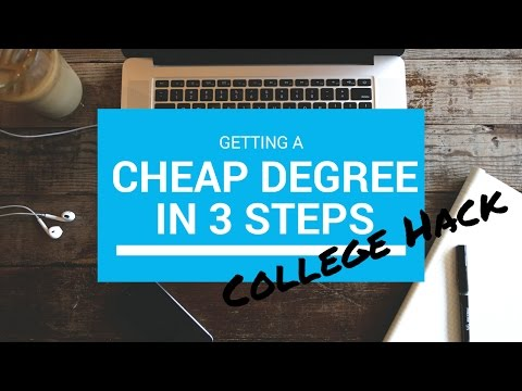 College Hack: How to Get a College Degree under $10,000