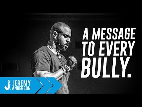 How To Stop Bullying | Best Student Motivation | Jeremy Anderson