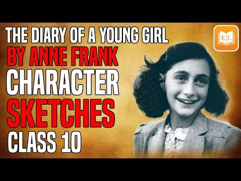 The Diary of a Young Girl By Anne Frank | Character Sketches