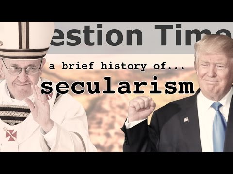 A BRIEF HISTORY OF SECULARISM