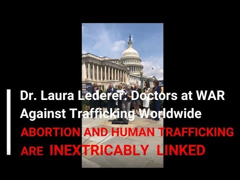 08, Abortion and Human Trafficking Are INEXTRICABLY LINKED