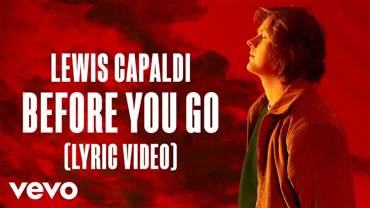 "Lewis Capaldi - Before You Go """