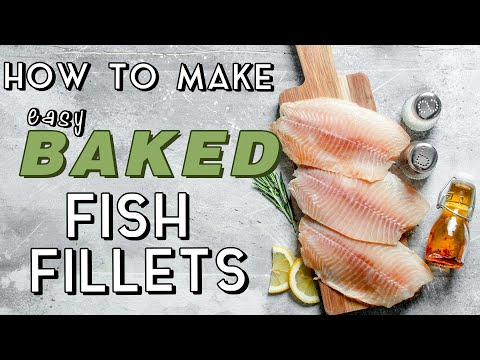 How to Make Easy Baked Fish Fillets | MyRecipes