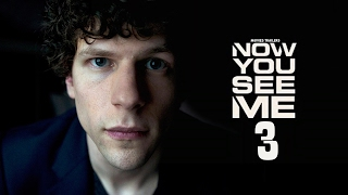 Now You See Me 3 Trailer 2018 HD