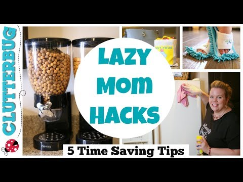 Lazy Mom Life Hacks - 7 Time Saving Parenting Tips