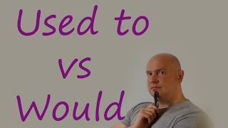Used to vs Would / Practice English with Paul