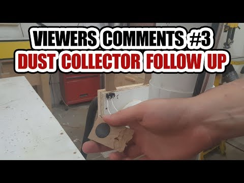 DIY Builds - Viewer's Comments #3 - Dust Collector Follow Up
