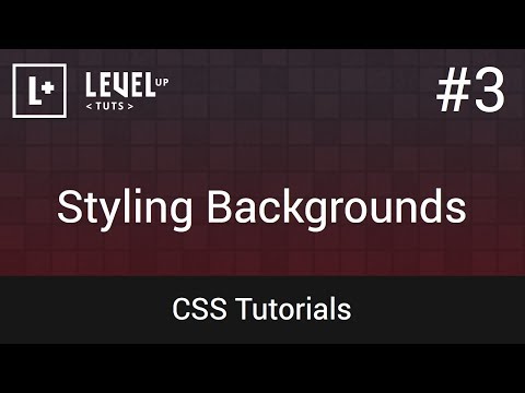 CSS Tutorials #3 - Styling Backgrounds