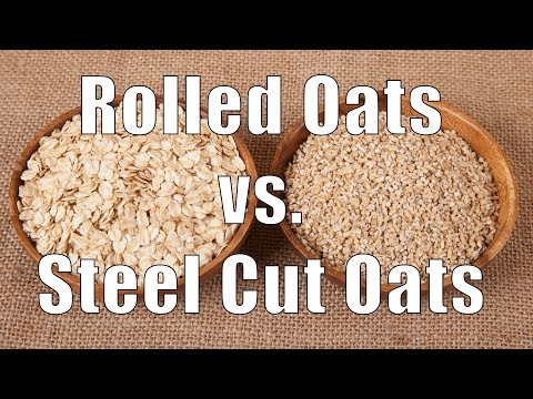 Rolled Oats vs. Steel Cut Oats