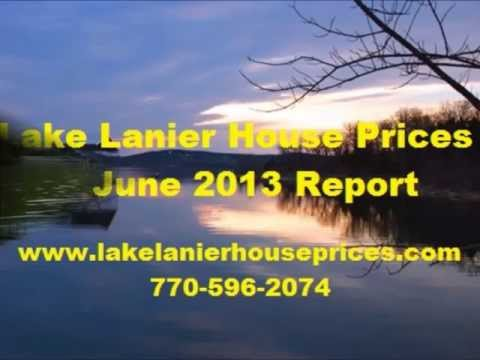 Lake Lanier House Prices June 2013 Report