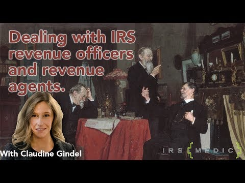 Dealing with IRS Revenue Officers and Field Agents...succesfully