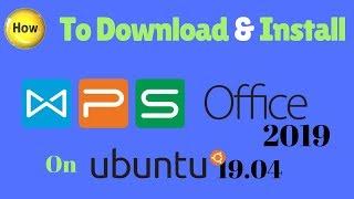 How To Install WPS Office 2019 On Ubutnu 1904 1804,QQSJI