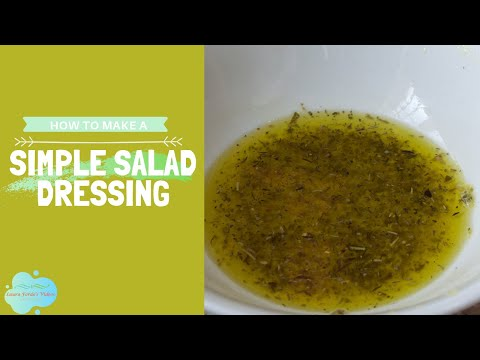 How To Make A Simple Salad Dressing (View in HD)