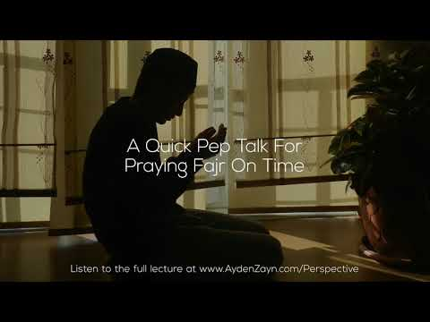 A Quick Pep Talk For Praying Fajr On Time - Ayden Zayn
