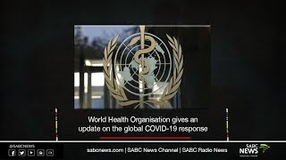WHO gives update n the global COVID-19 response: 10 July 2020
