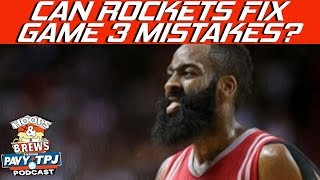 Can Rockets Fix Game 3 Mistakes ? | Hoops N Brews