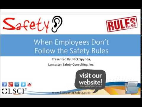 Lancaster Safety   When Employees Don't Follow The Safety Rules Summary