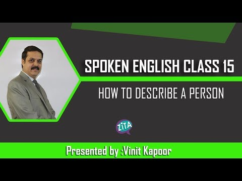 Spoken English Class 15 | How to Describe a person in English | By Vinit Kapoor