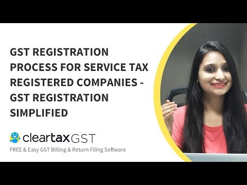 GST Registration Process For Service Tax Registered Companies - GST Registration Simplified