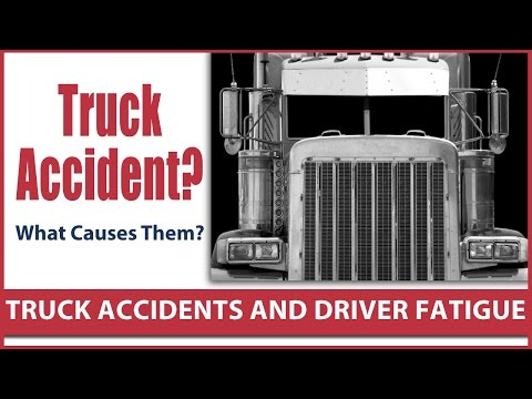 Truck accidents and driver fatigue: What causes them?