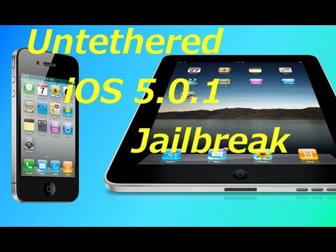 Untethered Jailbreak  iOS 5.0.1 iPhone 4 iPhone 3GS iPod Touch 4G 3G iPad 1 Tutorial RedSnow