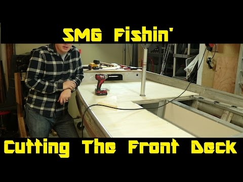 Cutting The Front Deck | Jon Boat to Bass Boat Restoration