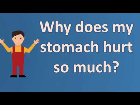 Why does my stomach hurt so much ? | Best Health Channel