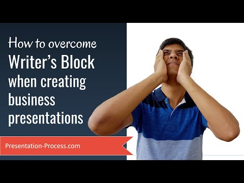 How to Overcome Writers Block When Creating Business Presentations