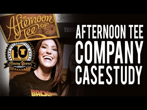Afternoon Tee Co. Case Study