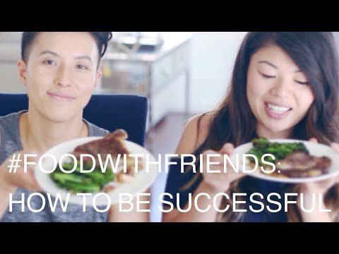 How To Be Successful | Living & Learning #FoodWithFriends