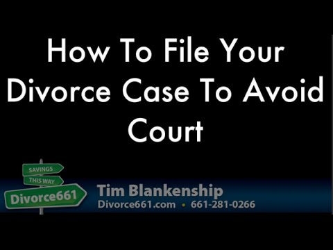How To File Your California Divorce To Avoid Court