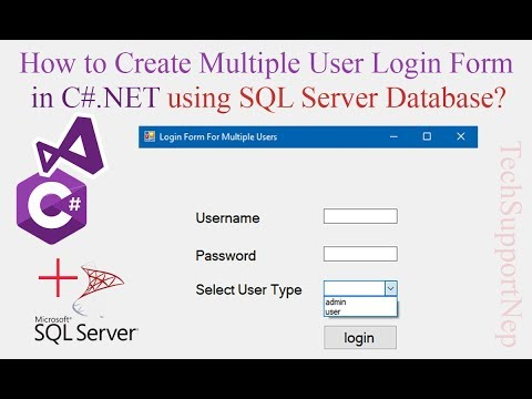How to Create Multi User Login Form in C#.NET using SQL Server Database? [With Source Code]